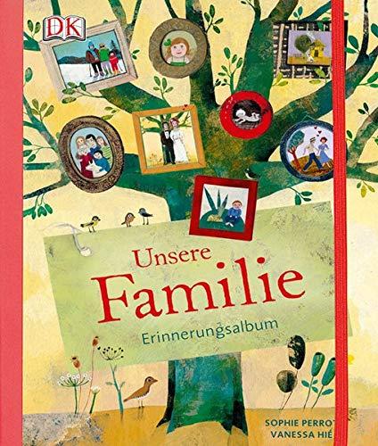 Unsere Familie: Erinnerungsalbum -