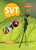 SVT cycle 4 / 5e, 4e, 3e - Sciences de la Vie et de la Terre