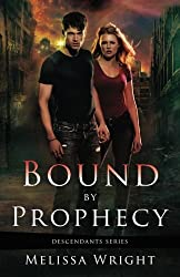 Bound by Prophecy (Descendants Series) (Volume 1) by Melissa Wright (2013-04-19)