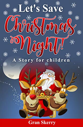La Notte Di Natale.Salviamo La Notte Di Natale Una Storia Per Bambini