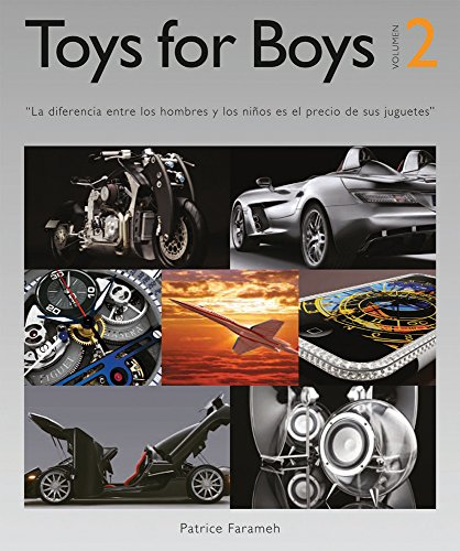 Toys for Boys: 2 por Patrice Farameh