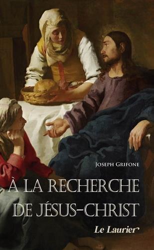 A la rencontre de Jsus-Christ
