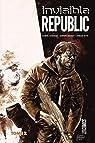 Invisible Republic, tome 2 par Bechko