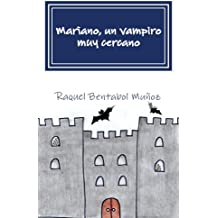 Mariano, un vampiro muy cercano