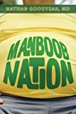 Manboob Nation: An integrative medical model to low testosterone by Nathan Goodyear (2014-02-27)