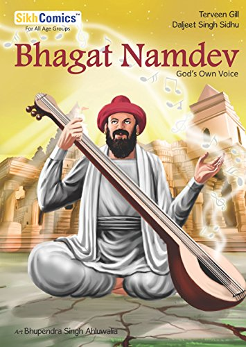Bhagat Namdev: God's Own Voice (sikh Comics) por Daljeet Singh Sidhu