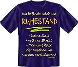 Mega Cooles Herren T-Shirt oder Leiberl für den aktiven Rentner: Bin im Ruhestand, keine Zeit, voll im Stress, Termine bitte 4 Wochen im voraus vereinbaren … L=Large)