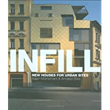 Infill: New Houses for Urban Sites