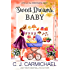 Sweet Dreams Baby (Love at the Chocolate Shop Book 12)
