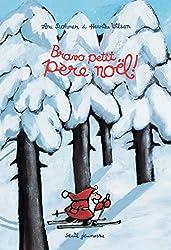 Bravo petit père Noël !