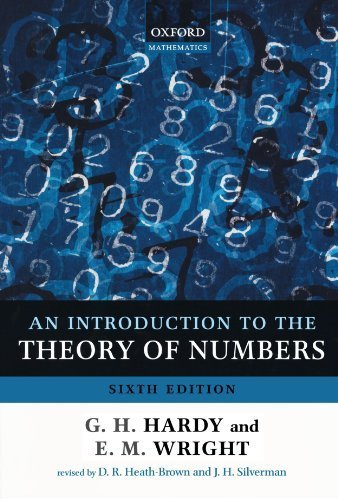 An Introduction to the Theory of Numbers by Hardy, G. H., Wright, Edward M., Wiles, Andrew (2008) Paperback