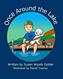 Once Around the Lake by Susan W. Golder (2015-05-22)