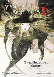 Vampire Hunter D, Vol. 13: Twin-Shadowed Knight, Parts 1 & 2 by Hideyuki Kikuchi (2009-12-15)