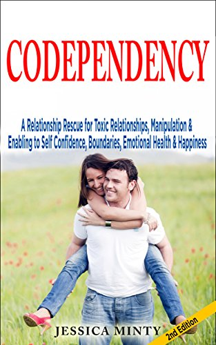codependency-a-relationship-rescue-for-toxic-relationships-manipulation-enabling-to-self-confidence-