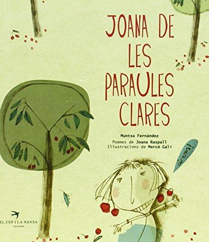 Joana de les paraules clares (ESCRIVANIES) por Joana Raspall