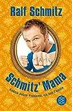 Schmitz' Mama: Andere haben Probleme, ich hab' Familie by Ralf Schmitz (2011-09-06)
