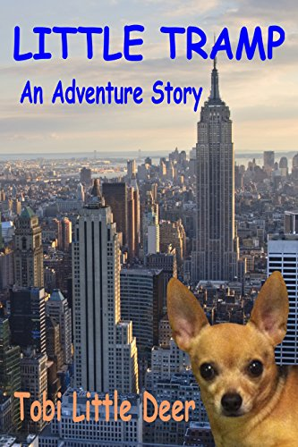 LITTLE TRAMP: An Adventure Story (English Edition) (Hund Parka Small)