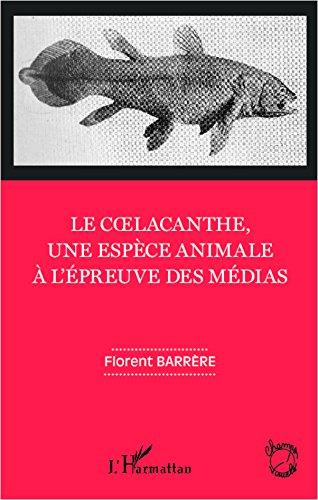 Le coelacanthe, une espèce animale à l'épreuve des médias