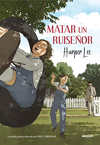 Matar un ruiseñor (la novela gráfica) (Random Cómics) por Harper Lee