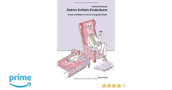 Doktor Krittels Kinderkram. Reime und Bilder für kleine und große ...