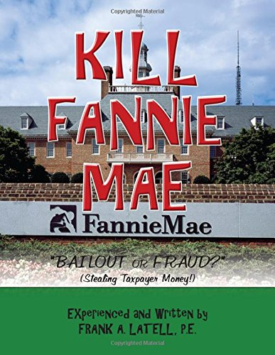 kill-fannie-mae-bailout-or-fraud-stealing-taxpayer-money