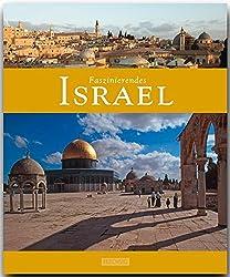 Faszinierendes ISRAEL - Ein Bildband mit über 110 Bildern - FLECHSIG Verlag (Faszination)