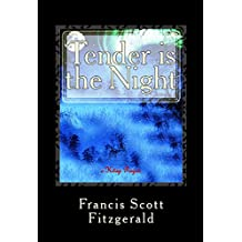 Tender is the Night: Illustrated (English Edition)