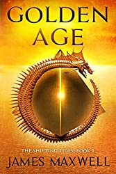 Golden Age (The Shifting Tides Book 1) (English Edition)