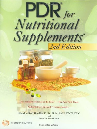 PDR for Nutritional Supplements (Pdr for Nutritional Supplements) (Physicians' Desk Reference for Nutritional Supplement)