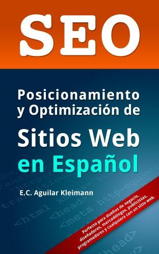SEO: Posicionamiento y Optimización de Sitios Web en Español