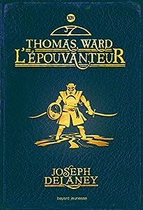 """Afficher """"L'Epouvanteur n° 14 Thomas Ward l'épouvanteur"""""""