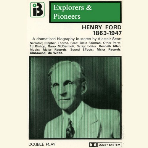 henry-ford-1863-1947-dramatised-explorers-and-pioneers-volume-five
