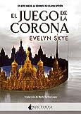 El Juego de la Corona (Literatura Mágica)