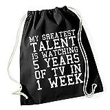 My Greatest Talent... Gymsack Black Certified Freak