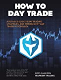 How to Day Trade: A Detailed Guide to Day Trading Strategies, Risk Management, and Trader Psychology (English Edition)