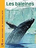 La baleine - Et autres rorquals