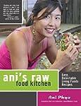 Ani's Raw Food Kitchen: Easy, Delecta...