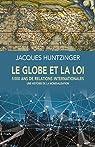 Le globe et la loi par Huntzinger