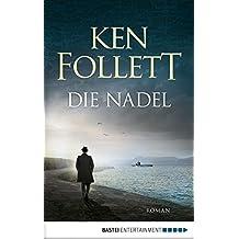 Die Nadel: Roman (German Edition)