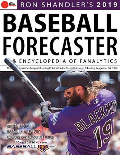 Ron Shandler's 2019 Baseball Forecaster: & Encyclopedia of Fanalytics: & Encyclopedia of Fanalytics