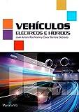 Vehículos eléctricos e híbridos (Tapa blanda)