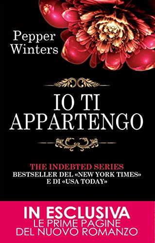 Io ti appartengo (The Indebted Series Vol. 1) di [Winters, Pepper]