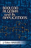 Boolean Algebra and Its Applications