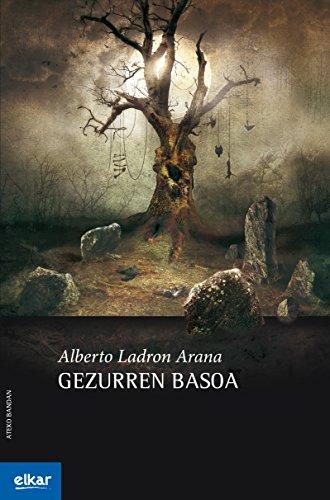Gezurren basoa (Ateko bandan Book 36) (Basque Edition) por Alberto Ladron Arana