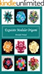 Exquisite Modular Origami (English Ed...