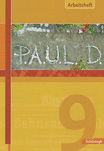 P.A.U.L.D. (Paul) 9. Arbeitsheft. Gymnasium: Persönliches Arbeits- und Lesebuch Deutsch