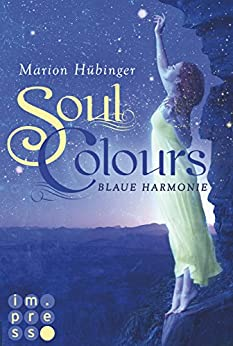 Soul Colours 1: Blaue Harmonie