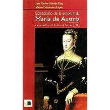 Epistolario De La Emperatriz María De Austria
