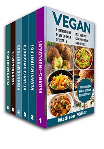 Vegan Cookbook Box Set 6 Books in 1: 5-Ingredient (vol 1); Instant Pot (Vol 2); Comfort Food (Vol 3); Slow Cooker (Vol 4); Desserts (Vol 5); Smoothies ... Plant-Based Vegan Recipes (English Edition)