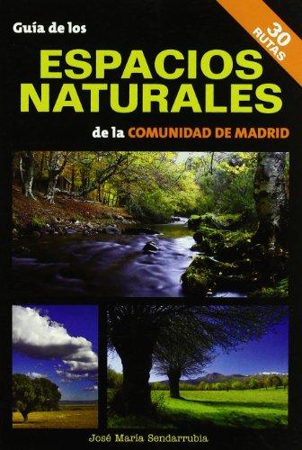 Guía de los espacios naturales de la Comunidad de Madrid